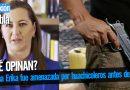 Martha Erika fue amenazada por huachicoleros antes de morir