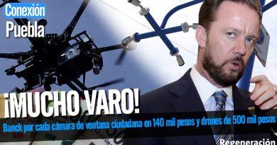 Banck por cada cámara de ventana ciudadana en 140 mil pesos y drones de 500 mil pesos
