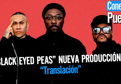 """Black Eyed Peas estrena hoy viernes 19 de junio su nueva producción discográfica """"Translación"""""""