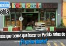 20 cosas que tienes que hacer en Puebla antes de morir