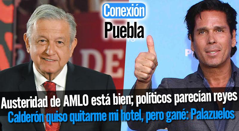 Austeridad de AMLO está bien; políticos parecían reyes; Calderón quiso quitarme mi hotel, pero gané: Palazuelos